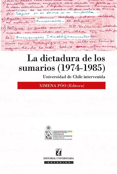 Libro La dictadura de los sumarios Ximena Poo
